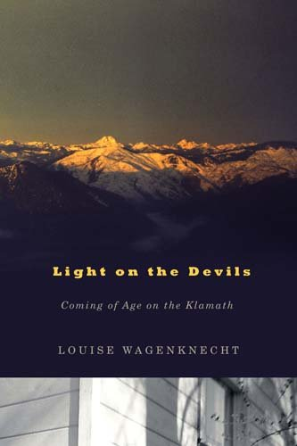 9780870716119: Light on the Devils: Coming of Age on the Klamath
