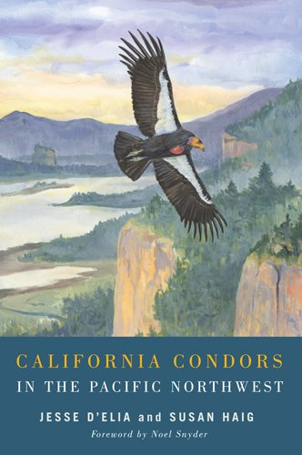 9780870717000: California Condors in the Pacific Northwest
