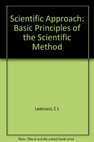9780870730429: Scientific Approach: Basic Principles of the Scientific Method