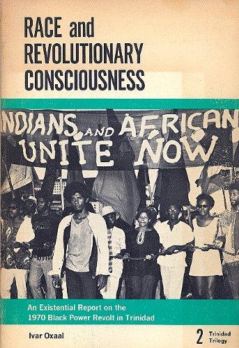 9780870730658: Race and Revolutionary Consciousness: A Documentary Interpretation of the 1970 Black Power Revolt in Trinidad.