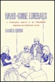 Hard-core Liberals: Sociological Analysis of the Philadelphia: Harold Libros