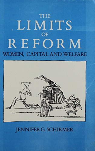 9780870732553: The Limits of Reform: Women, Capital, and Welfare