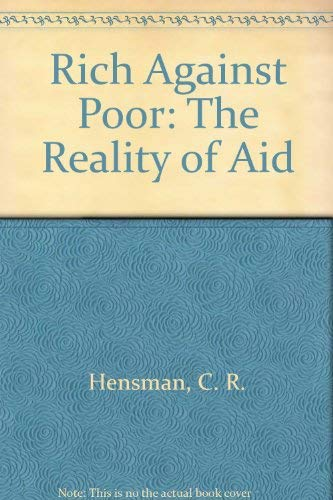 9780870732942: Rich Against Poor: The Reality of Aid