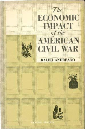 9780870733116: Economic Impact of the American Civil War