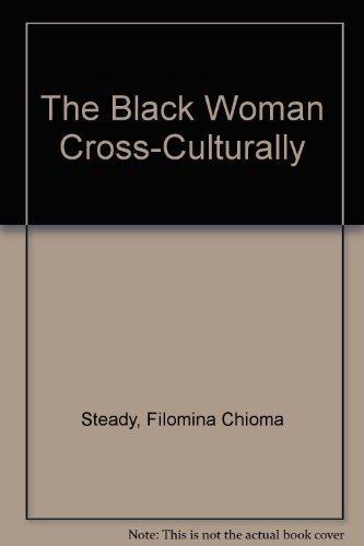 9780870733451: The Black Woman Cross-Culturally
