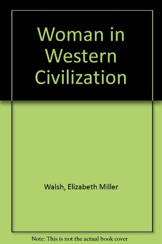Women in Western Civilization: Walsh, Elizabeth
