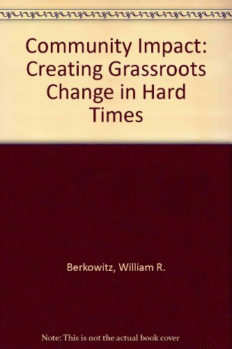 9780870734489: Community Impact: Creating Grassroots Change in Hard Times