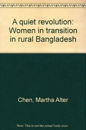 9780870734526: A quiet revolution: Women in transition in rural Bangladesh