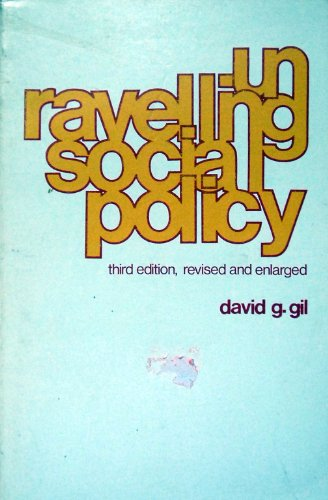 9780870734595: Unravelling Social Policy