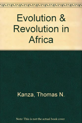 Evolution and Revolution in Africa: Kanza, Thomas