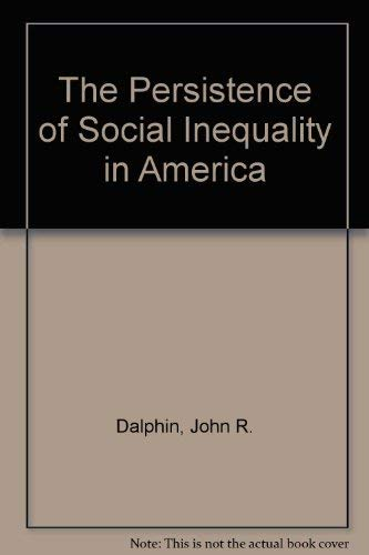 9780870736148: Persistence of Social Inequality in America