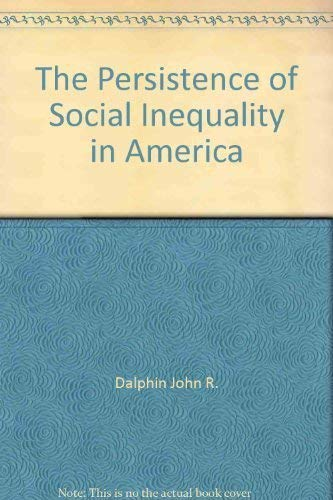 9780870736155: The Persistence of Social Inequality in America