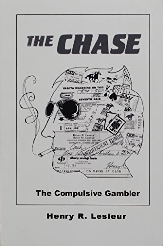 9780870736438: The Chase : Career of the Compulsive Gambler