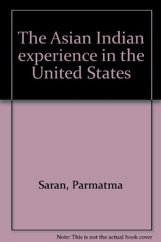 The Asian Indian Experience in the United States: Saran, Parmatma