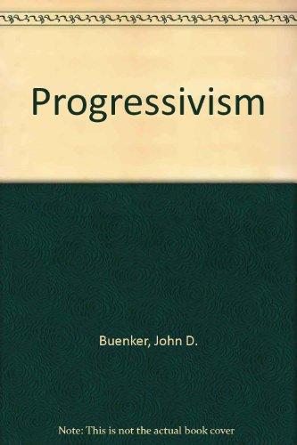 9780870736872: Progressivism