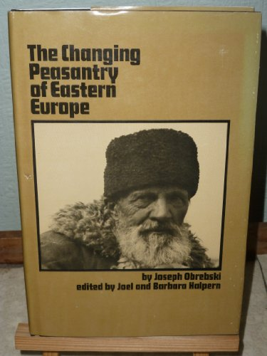 9780870737404: The Changing Peasantry of Eastern Europe