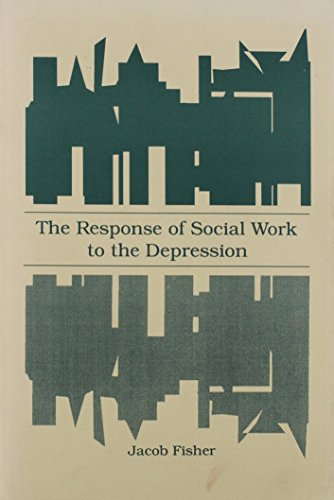 9780870738913: Response of Social Work to the Depression