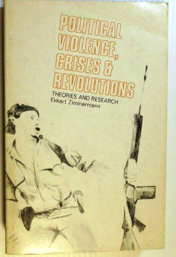 9780870738944: Political Violence, Crises and Revolutions: Theories and Research