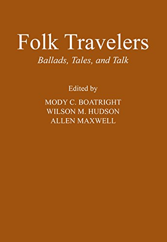 9780870740145: Folk Travelers: Ballads, Tales, and Talk (Publications of the Texas Folklore Society)