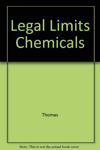 Legal Limits on the Use of Chemical and Biological Weapons: Thomas, Ann