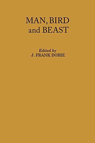 9780870741319: Man, Bird and Beast (Publications of the Texas Folklore Society)