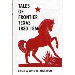 9780870742026: Tales of Frontier Texas 1830-1860