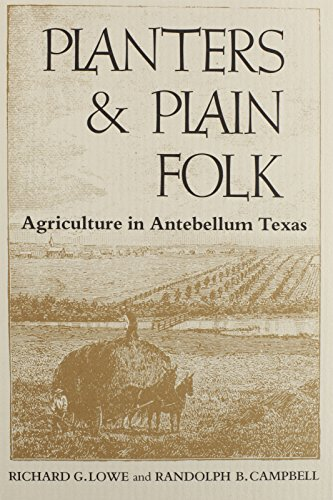 9780870742125: Planters and Plain Folk: Agriculture in Antebellum Texas