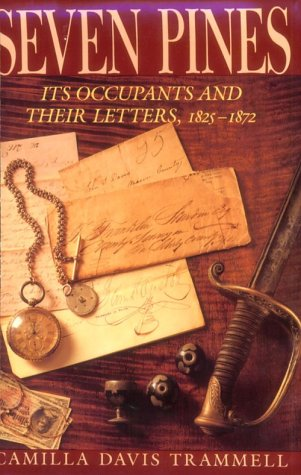 9780870742187: Seven Pines: Its Occupants and Their Letters, 1825-1872