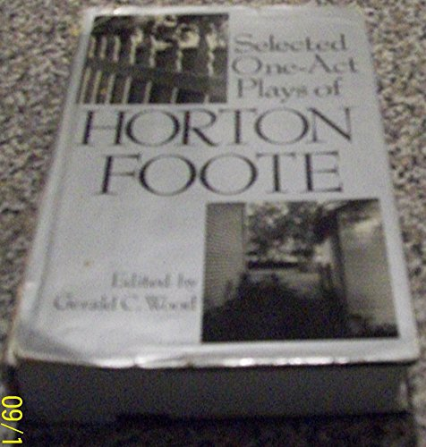 9780870742743: Selected One Act Plays of Horton Foote
