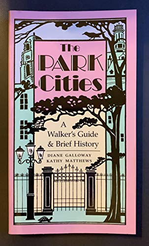 9780870742767: The Park Cities: A Walker's Guide and Brief History
