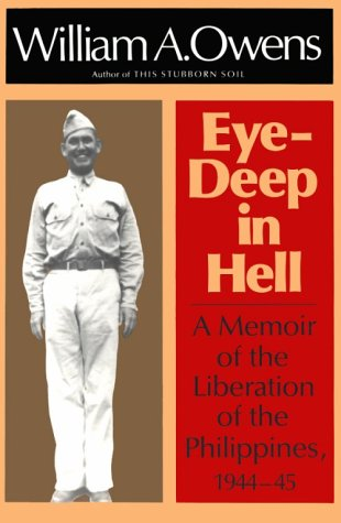9780870742798: Eye-Deep in Hell: A Memoir of the Liberation of the Philippines, 1944-45