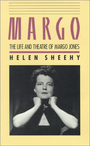 Margo: The Life And Theatre Of Margo Jones: Sheehy, Helen