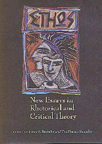 9780870743443: Ethos: New Essays in Rhetorical and Critical Theory (SMU Studies in Composition and Rhetoric)