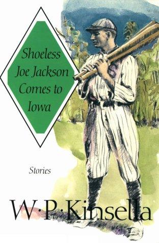 9780870743566: Shoeless Joe Jackson Comes to Iowa: Stories
