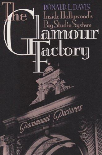 9780870743580: The Glamour Factory: Inside Hollywood's Big Studio System