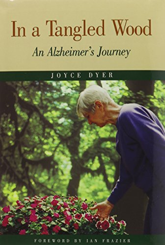9780870743962: In a Tangled Wood: An Alzheimer's Journey
