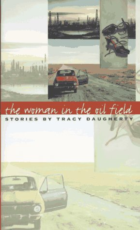 The Woman in the Oil Field: Stories (Learning Professional Library): Daugherty, Tracy