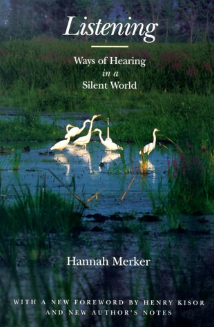 Listening - Ways of hearing in a silent world