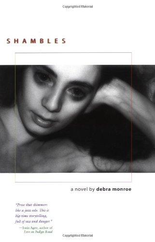 Shambles.: MONROE, Debra.