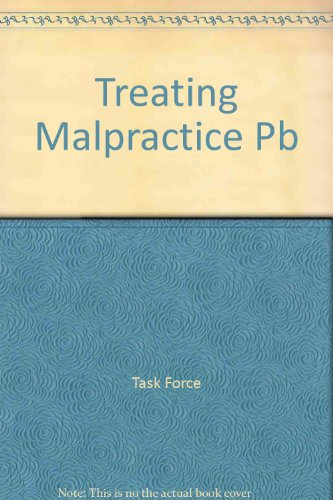 Treating Malpractice: Report of the Twentieth Century Fund Task Force on Medical Malpractice Insurance (0870781731) by Tobias, Andrew