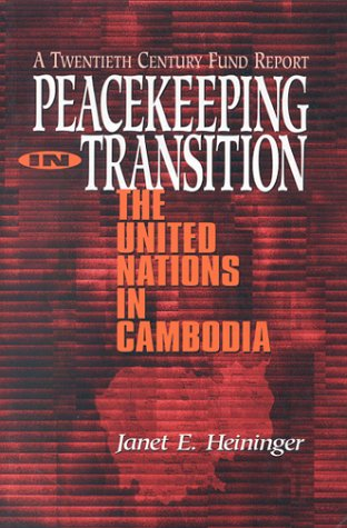 9780870783623: Peacekeeping in Transition: United Nations in Cambodia