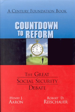 9780870784231: Countdown to Reform:   The Great Social Security Debate