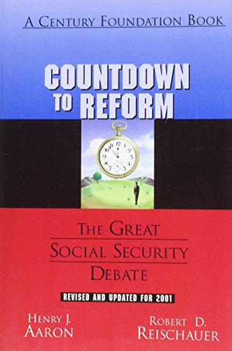 9780870784620: Countdown to Reform: The Greater Social Security Debate