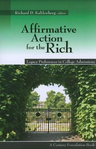Affirmative Action for the Rich: Legacy Preferences in College Admissions: The Century Foundation