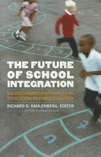 9780870785221: The Future of School Integration: Socioeconomic Diversity as an Education Reform Strategy (Century Foundation Books (Century Foundation Press))