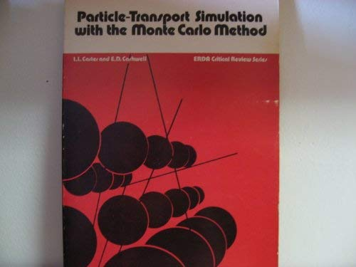 9780870790218: Particle-Transport Simulation With the Monte Carlo Method (Erda Critical Review Series)