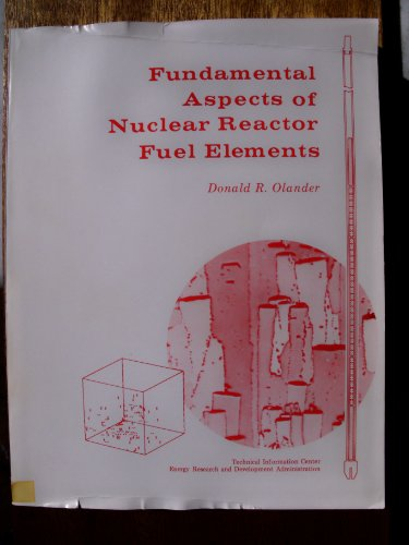 9780870790317: Fundamental Aspects of Nuclear Reactor Fuel Elements: 001