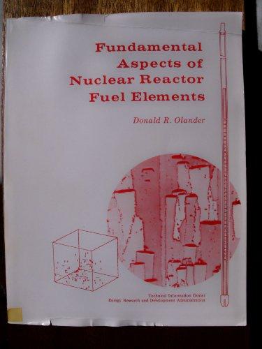 9780870790317: 001: Fundamental Aspects of Nuclear Reactor Fuel Elements (Tid 26711 P1)
