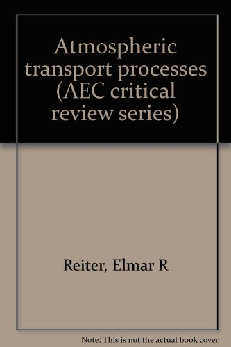 9780870791147: Atmospheric Transport Processes, Part 4: Radioactive Tracers (DOE Critical Review Series / AEC Critical Review Series)