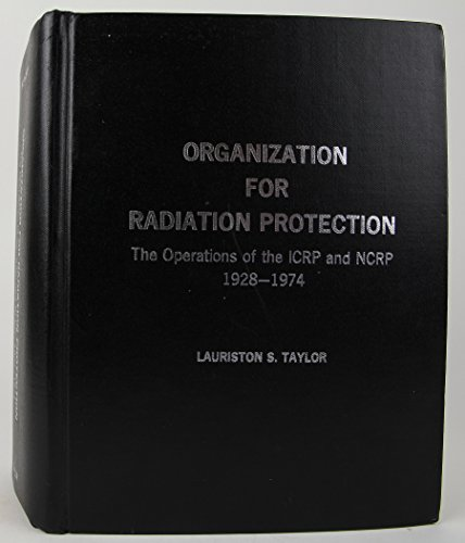 Organization for Radiation Protection: 192/-1974: Taylor, Lauriston S.